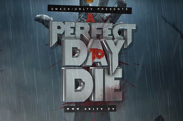 """URL Drops Full """"A Perfect Day To Die"""" Card"""